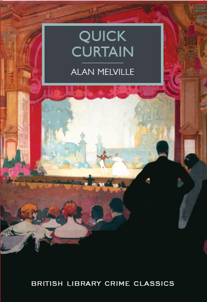 Quick Curtain British Library Crime Classics
